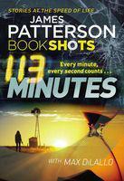 113 Minutes - Bookshots (Paperback) 0