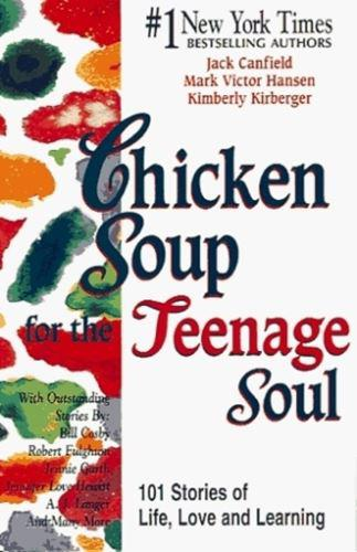 Chicken Soup for the Teenage Soul 0