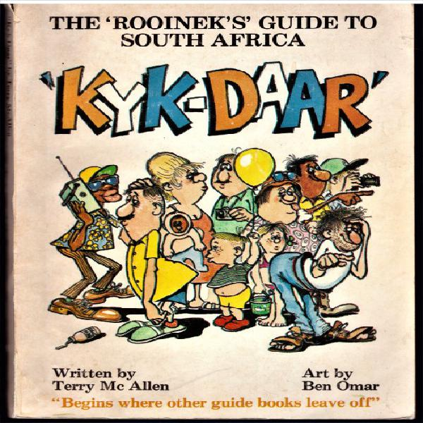 """Kyk-daar: The """"Rooinek's"""" Guide to South Africa (CARTOONS). 0"""