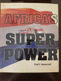 Africa's super power - paul l. moorcraft