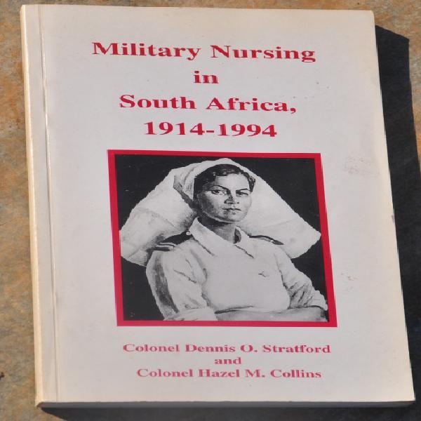 Military nursing in south africa 1914-1994 - demanding