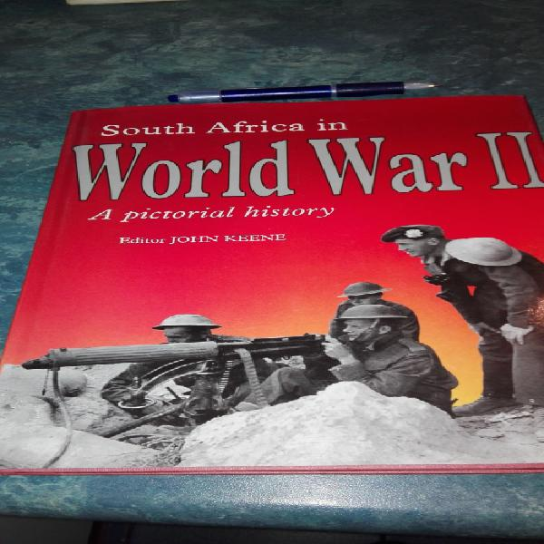 South africa in world war ii a pictorial history editor john
