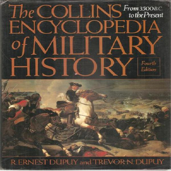The collins encyclopedia of military history - from 3500bc