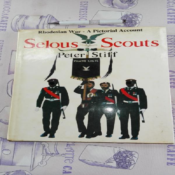 Selous scouts peter stiff rhodesian war a pictorial account