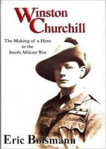 Winston churchill:the making of a hero in the south african