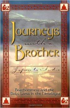 Bartholomew & Dalai Lama XIV-Journeys With a Brother Japan