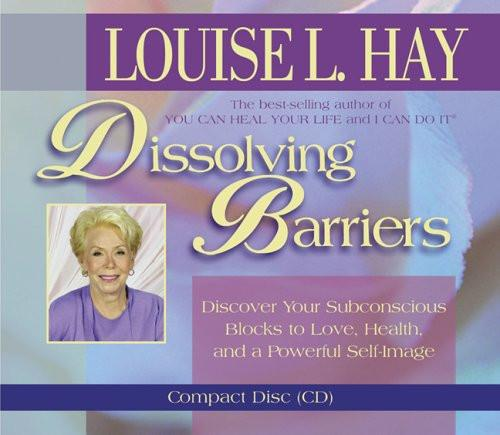 Louise L.Hay-Dissolving Barriers