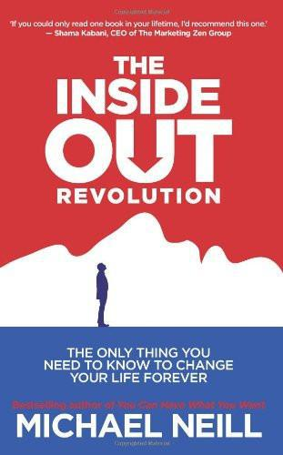 Michael Neill-The Inside-Out Revolution