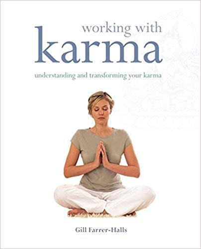 Working with karma: understanding and transforming your
