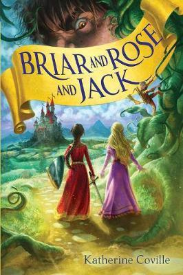 Briar and rose and jack (hardcover)
