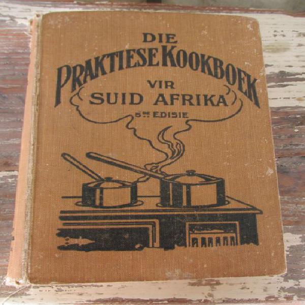 Die praktiese kookboek vir suid afrika 5de uitgawe 1922 s
