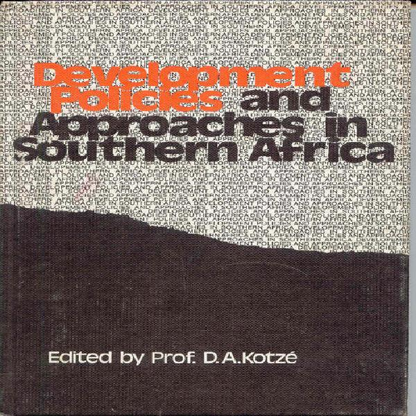 Development Policies And Approaches In Southern Africa by
