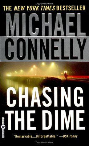 Michael connelly: chasing the dime - standard paperback -