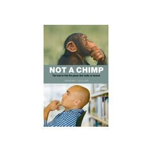 Not a chimp: the hunt to find the genes that make us human -