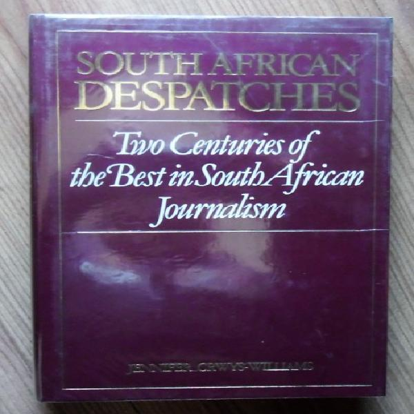 South african despatches two centuries of the best in south