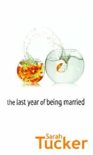 The Last Year of Being Married