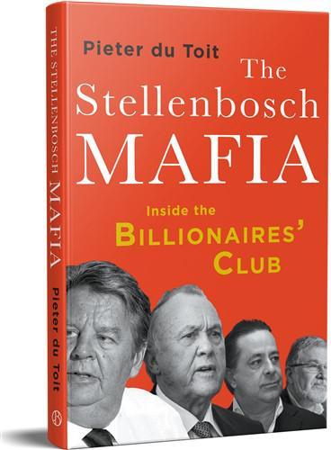 The stellenbosch mafia - inside the billionaires club