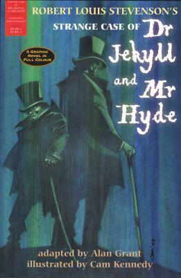 The strange case of dr jekyll and mr hyde - a graphic novel