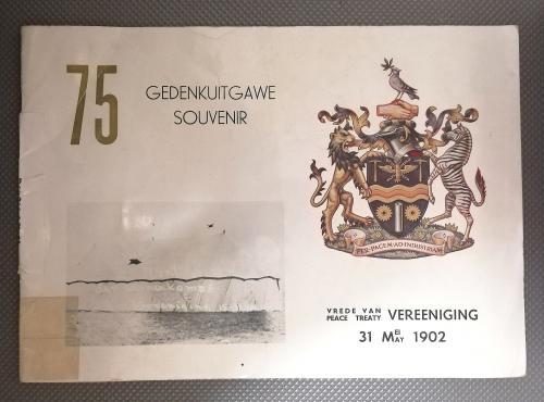 Vrede van Vereeniging 75 Jaar Gedenkuitgawe. Peace treaty of