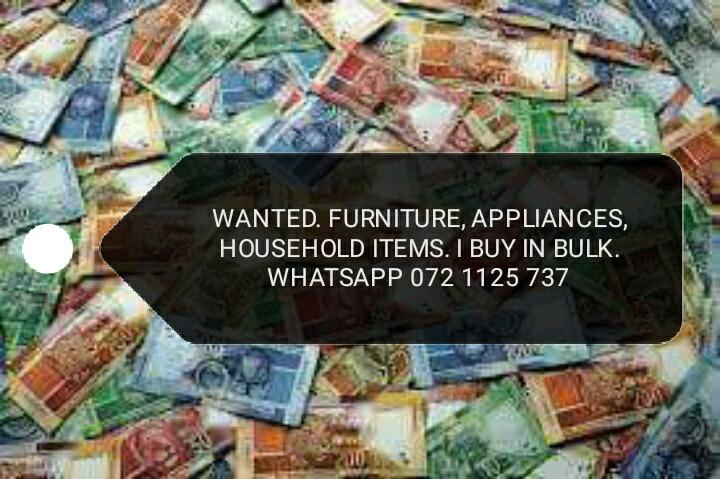 I buy unwanted furniture, appliances, household items,