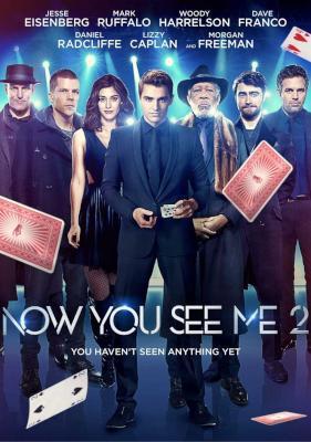 Now you see me 2 (Mark Ruffalo, Morgan Freeman, Woody