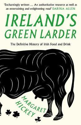 Ireland's green larder - the story of food and drink in