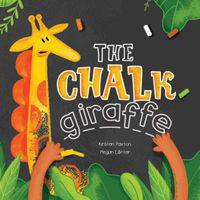 The chalk giraffe (paperback)
