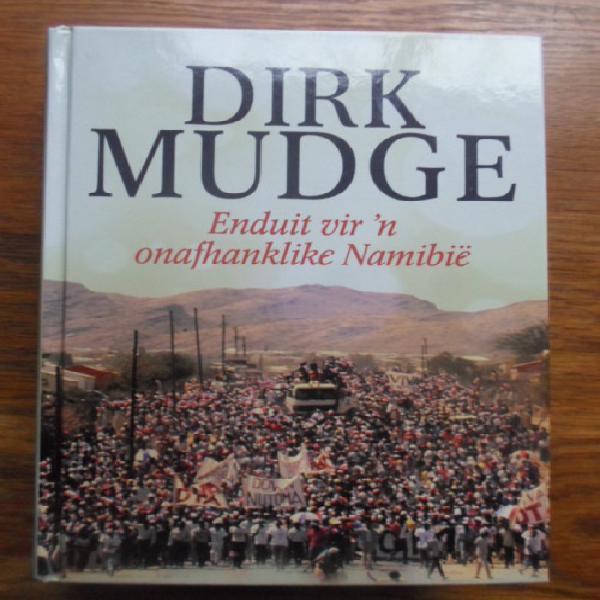 Dirk mudge. enduit vir 'n onafhanklike namibie