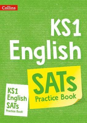 Ks1 english sats practice workbook - key stage 1 (paperback,