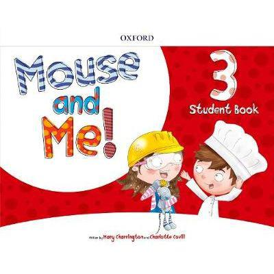 Mouse and me! plus: level 3: student book pack (paperback)