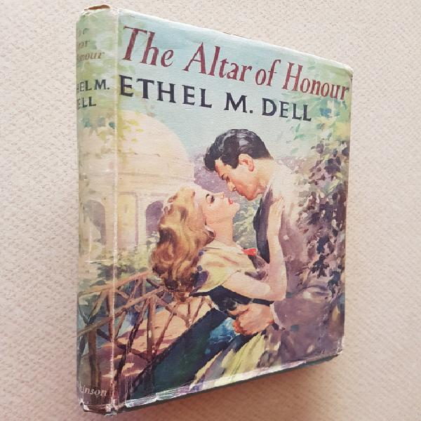 The altar of honour - by ethel m. dell
