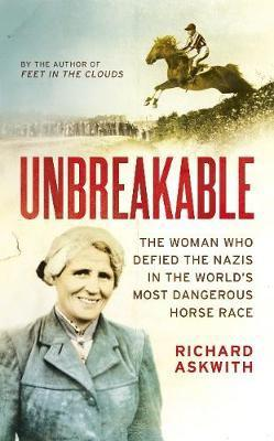 Unbreakable - the woman who defied the nazis in the world's