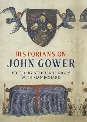 Historians on john gower (hardcover)