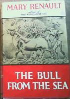 Renault, mary - the bull from the sea - (1st ed. hardcover