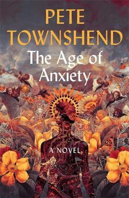 The age of anxiety - a novel (hardcover)