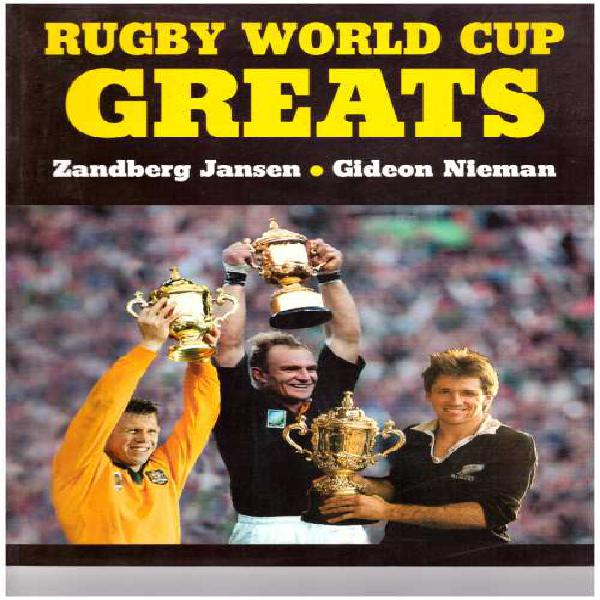 """Rugby book """"rugby world cup greats"""" by zandberg jansen &"""