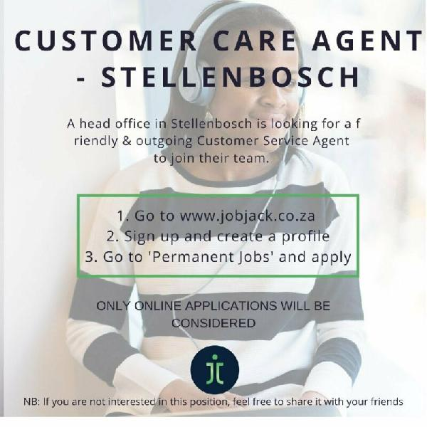 Customer care agent - stellenbosch