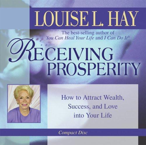 Louise L.Hay-Receiving Prosperity