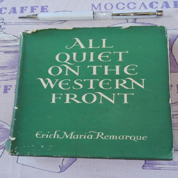 ALL QUIET ON THE WESTERN FRONT ERICH MARIA REMARQUE