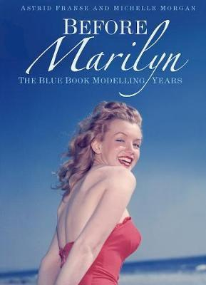 Before Marilyn - The Blue Book Modelling Years (Paperback, 2