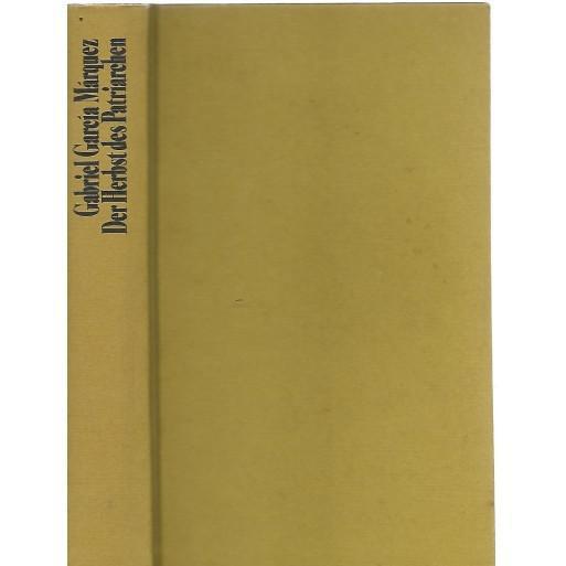Der herbst des patriarchen - marquez, gabriel garcia 0.60kg