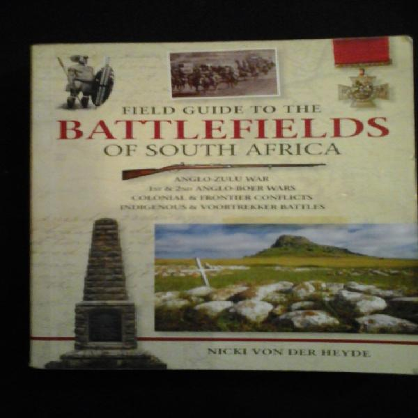 Field guide to the battlefields of south africa - nicki von