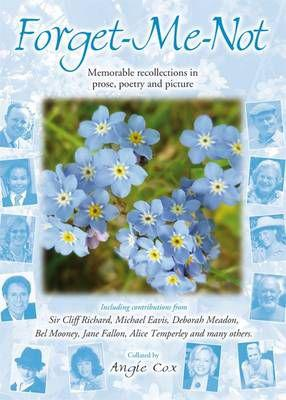 Forget-Me-Not - Memorable Recollections in Prose, Poetry and
