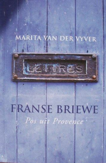 Franse briewe (pos uit provence) geteken - marita van der