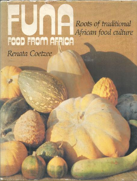 Funa Food From Africa: Roots of Traditional African Food
