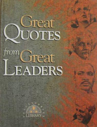 Great quotes from great leaders - small book