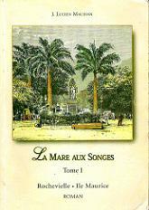 La mare aux songes - 3 vol set - by j lucien maujean **text