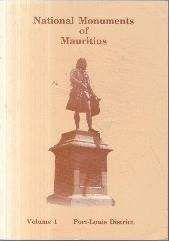 National monuments of mauritius - vol 1 port louis district