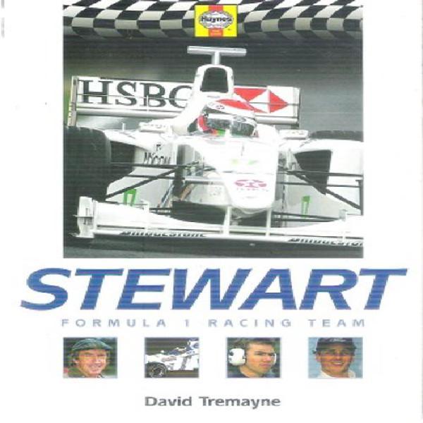 Stewart - formula 1 racing team by: david tremayne