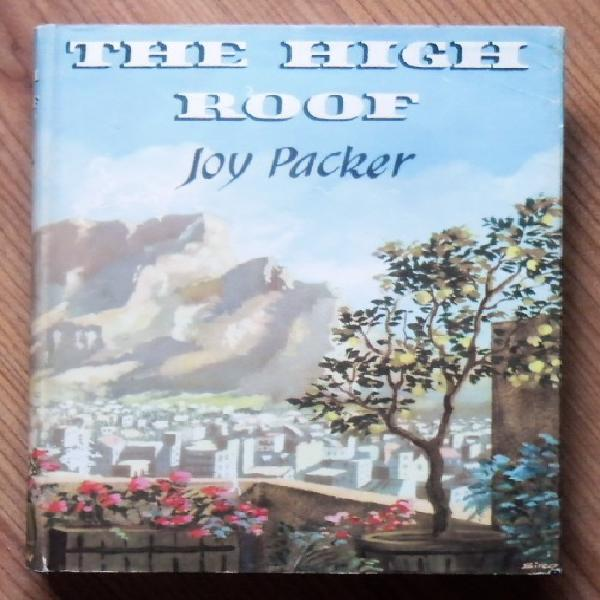 THE HIGH ROOF by Joy Packer 0